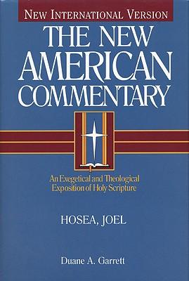 NAC Hosea, Joel (New American Commentary), Duane A. Garrett