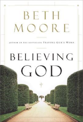 Believing God, Moore, Beth