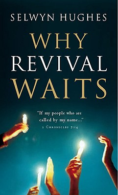Image for Why Revival Waits (First Edition)