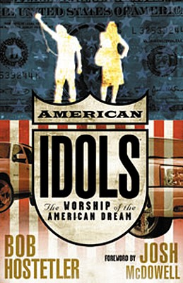 Image for American Idols: The Worship of the American Dream