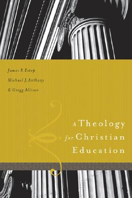 Image for A Theology for Christian Education
