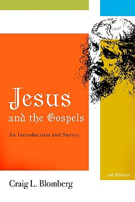 Image for Jesus and the Gospels: An Introduction and Survey