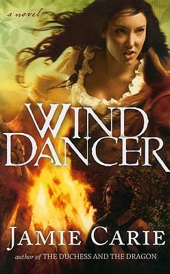 Wind Dancer, Jamie Carie