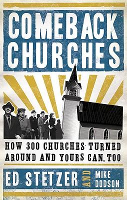 Image for Comeback Churches: How 300 Churches Turned Around and Yours Can, Too