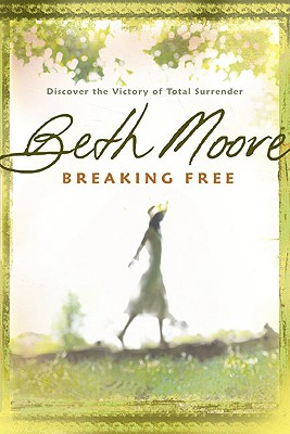 Image for Breaking Free: Discover the Victory of Total Surrender