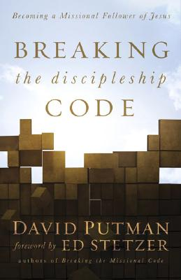 Image for Breaking the Discipleship Code: Becoming a Missional Follower of Jesus
