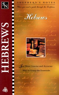 Hebrews (Shepherd's Notes), Gould, Dana