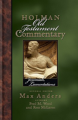 Image for Jeremiah & Lamentations: Holman Old Testament Commentary [HOTC]