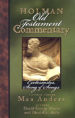 Image for Ecclesiastes, Songs of Songs (Holman Old Testament Commentary, Vol. 14)