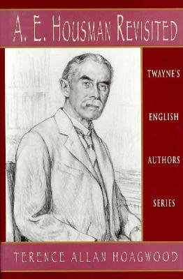 Image for English Authors Series: A. E. Housman Revisited