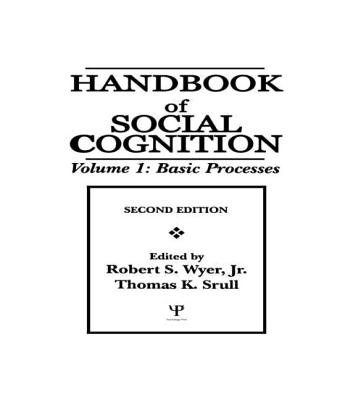 Image for Handbook of Social Cognition, Vol. 1: Basic Processes, 2nd Edition