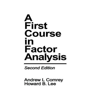 Image for FIRST COURSE IN FACTOR ANALYSIS, A SECOND EDITION