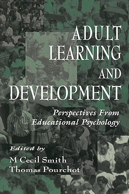 Adult Learning and Development: Perspectives From Educational Psychology (Educational Psychology Series)