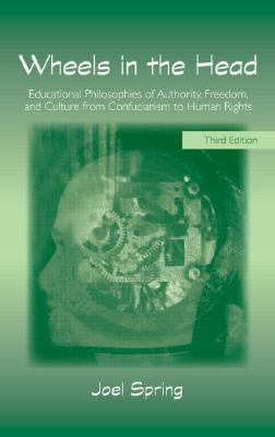 Image for Wheels in the Head (Sociocultural, Political, and Historical Studies in Education)