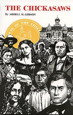 Image for The Chickasaws (The Civilization of the American Indian Series)