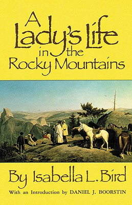 Image for LADY'S LIFE IN THE ROCKY MOUNTAINS