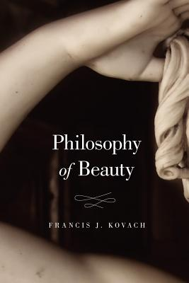 Philosophy of Beauty, Kovach, Frances J.