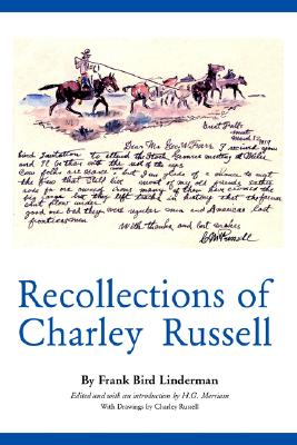 Recollections of Charley Russell (American Exploration and Travel Series), Linderman, Frank Bird