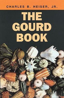 The Gourd Book, Charles B. Heiser Jr