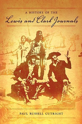 Image for A History of the Lewis and Clark Journals