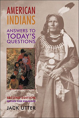 Image for American Indians: Answers to Today s Questions (2nd edition)