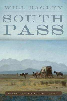 Image for South Pass: Gateway to a Continent