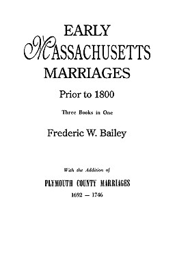 Image for Early Massachusetts Marriages Prior To 1800