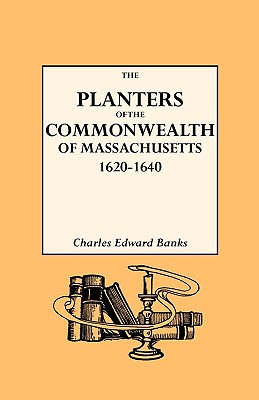 Image for The Planters of The Commonwealth in Massachusetts, 1620-1640
