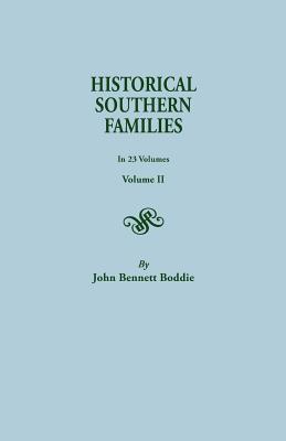 Historical Southern Families (Volume II), John Bennett Boddie, Mrs. John Bennett Boddie