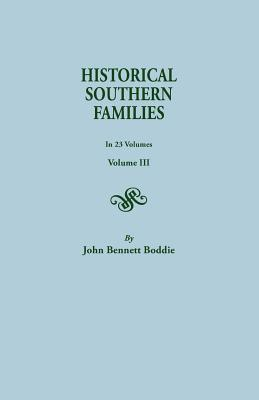 Image for Historical Southern Families, Volume III
