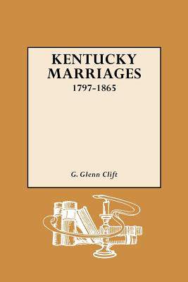 Image for Kentucky Marriages, 1797-1865