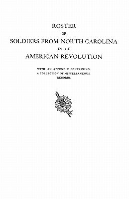 Image for Roster of Soldiers from North Carolina in the American Revolution