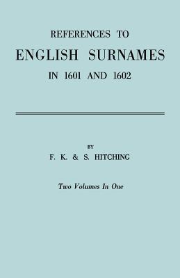 Image for References to English Surnames in 1601 and 1602