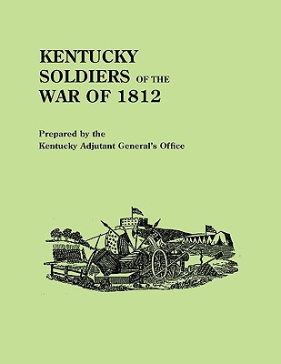 Image for Kentucky Soldiers of the War of 1812