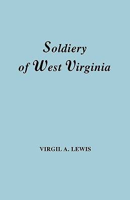 Image for The Soldiery of West Virginia