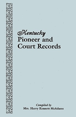 Image for Kentucky Pioneer and Court Records
