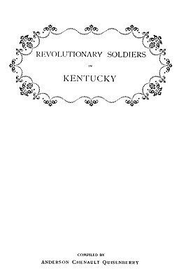 Image for Revolutionary Soldiers in Kentucky: Also a Roster of the Virginia Navy