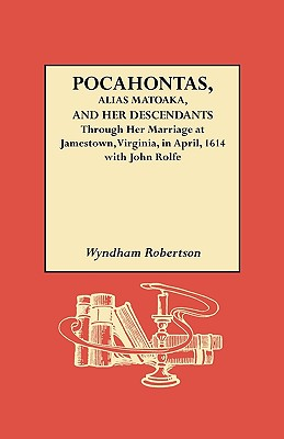 Image for Pocahontas, Alias Matoaka