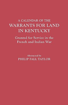 Image for A Calendar of the Warrants for Land in Kentucky