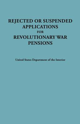 Image for Rejected or Suspended Applications for Revolutionary War Pensions