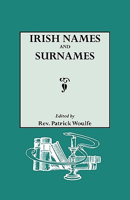 Image for Irish Names and Surnames: Sloinnte Gaelheal Is Gall
