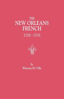 Image for The New Orleans French, 1720-1733