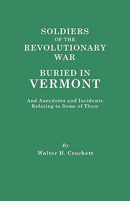 Image for Soldiers of the Revolutionary War Buried in Vermont