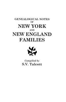 Image for Genealogical Notes of New York and New England Families