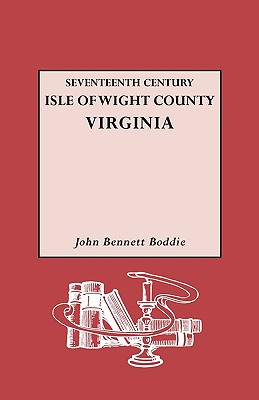Image for Seventeenth Century Isle of Wight County, Virginia