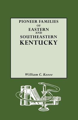 Image for Pioneer Families of Eastern and Southeastern Kentucky
