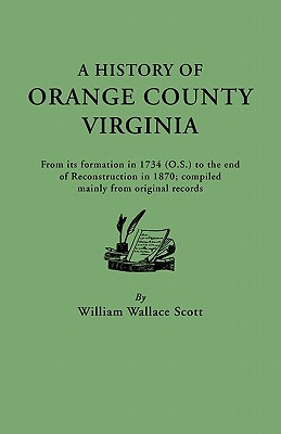 Image for A History of Orange County, Virginia