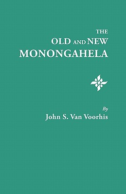 Image for The Old and New Monongahela