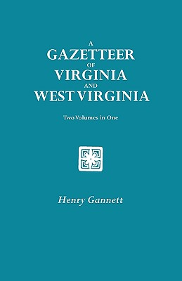 Image for A Gazetteer of Virginia and West Virginia