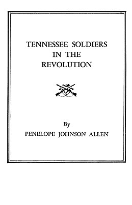 Image for Tennessee Soldiers in the Revolution
